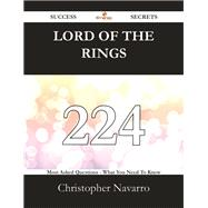 Lord Of The Rings: 224 Most Asked Questions On Lord Of The Rings - What You Need To Know