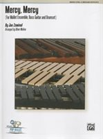 Mercy, Mercy: For Mallet Ensemble, Bass Guitar And Drumset, Conductor Score And Parts