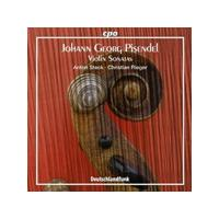 Johann Georg Pisendel - Violin Sonatas (Steck, Rieger)