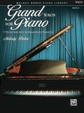 Grand Solos For Piano, Book 6: 9 Pieces For Late Intermediate Piano
