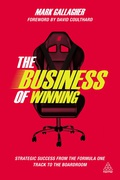 The The Business Of Winning: Strategic Success From The Formula One Track To The Boardroom