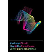 John Foxx and the Maths - Analogue Circuit (Live at the Roundhouse/ 3DVD) (Music CD)