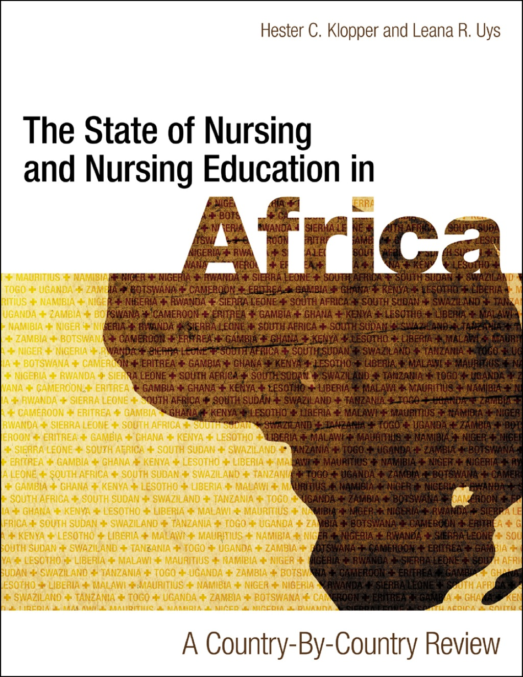 The State Of Nursing And Nursing Education In Africa: A Country-by-country Review (ebook)