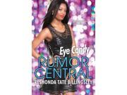 Eye Candy Rumor Central