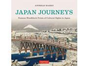 Japan Journeys: Famous Woodblock Prints of Cultural Sights in Japan Publisher: Tuttle Pub Publish Date: 4/28/2015 Language: ENGLISH Pages: 168 Weight: 2.21 ISBN-13: 9784805313107 Dewey: 709