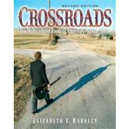 Crossroads The Multicultural Roots of America's Popular Music with Audio CD