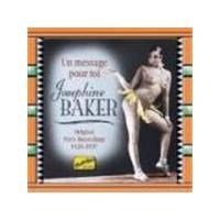 Josephine Baker - Un Message Pour Toi (Original Paris Recordings 1926-1937)