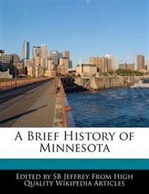 A Brief History Of Minnesota