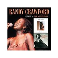Randy Crawford - Raw Silk/Now We May Begin (Music CD)