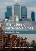 This book investigates how the meanings and politics of urban sustainability are being radically rethought in response to the economic downturn and the credit crunch