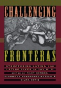 Challenging Fronteras reflects an important new wave of research that moves beyond sweeping generalizations that treat Latinos as a monolithic cultural group
