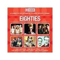 Various Artists - 6 X 6 - Eighties (Music CD)