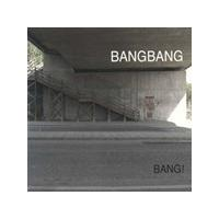 Bangbang - Bang! (Music CD)