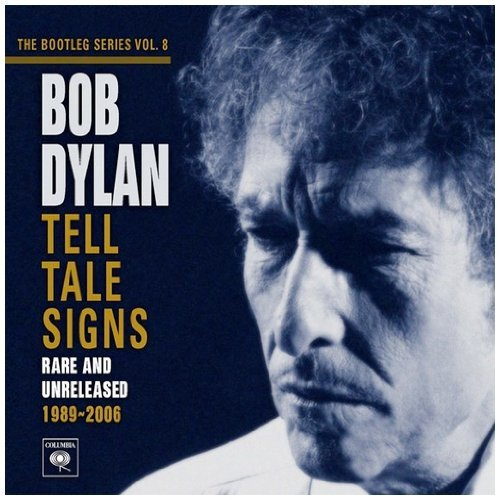 Tell Tale Signs: the Bootleg Series Vol. 8