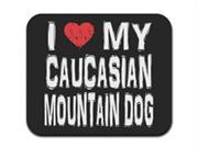 I Love My Caucasian Mountain Dog Mousepad Mouse Pad