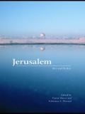 Jerusalem, the holy city of three faiths, has been the focus of competing historical, religious, and political narratives from Biblical chronicles to today's headlines