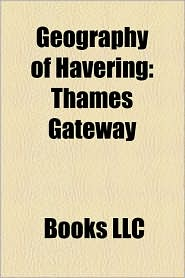 Geography of Havering: Thames Gateway