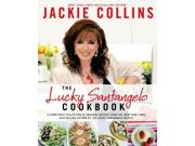 """The Lucky Santangelo Cookbook Binding: Hardcover Publisher: St Martins Pr Publish Date: 2014/04/08 Synopsis: """"Bold, wildly beautiful, and totally her own woman, Lucky Santangelo needs no introduction"""