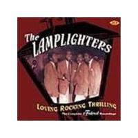Lamplighters - Loving Rocking Thrilling (The Complete Federal Recordings)