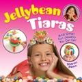 Jellybean Tiaras