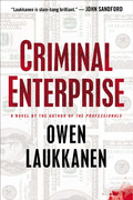 """The new Stevens and Windermere novel from Owen Laukkanen, author of the dazzlingly acclaimed The Professionals—""""one of the best debuts of the year"""" (Mystery Scene)"""