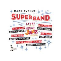 Mack Avenue Superband - Live from the Detroit Jazz Festival 2012 (Live Recording) (Music CD)