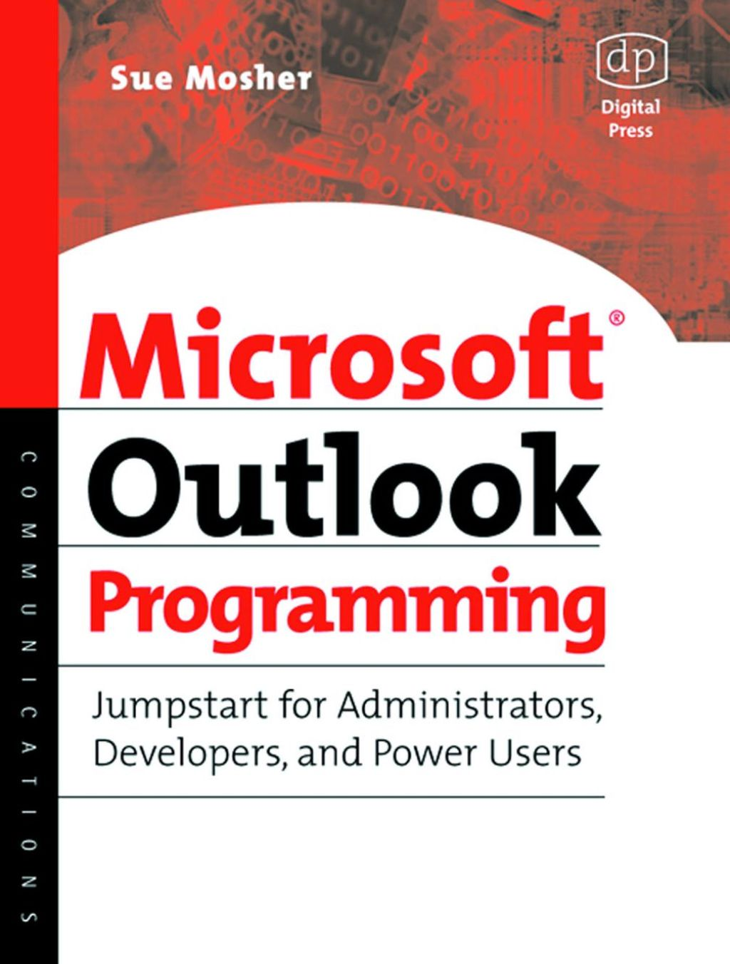 Microsoft Outlook Programming: Jumpstart For Administrators  Developers  And Power Users (ebook)