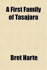 A First Family of Tasajara