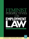 Whilst equal pay, maternity rights and sex discrimination, including sexual harassment, have received attention from feminist scholars, there is an increasing awareness that it is the whole of the working environment that must be examined if real progress is to be made.