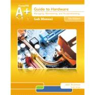 Lab Manual For Andrews' A  Guide To Hardware, 6th