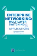 Primarily targeted toward the network or MIS manager who wants to stay abreast of the latest networking technology, Enterprise Networking: Multilayer Switching and Applications offers up to date information relevant for the design of modern corporate networks and for the evaluation of new networking equipment