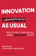 Turn team members into innovatorsMost organizations approach innovation as if it were a sideline activity