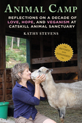 Picking up where she left off in Where the Blind Horse Sings, Kathy Stevens regales us with more tales of the rescued animals at Catskill Animal Sanctuary (CAS), some touching, some hilarious, all provocative