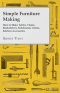 This text contains a comprehensive guide to furniture making, including information on making tables, chairs, bookshelves, sideboards, chests, and much more