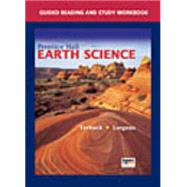 Earth Science : Guided Reading and Study Workbook