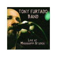 Tony Furtado - Live in Mississippi (Live Recording) (Music CD)