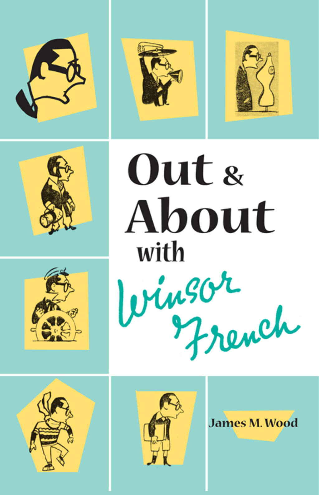 Out And About With Windsor French (ebook)