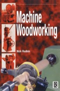 'Machine Woodworking' provides students with all the basic information needed to reach NVQ level II in wood machining