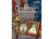 """Mrs. Lincoln's Dressmaker Binding: Library Publisher: Natl Geographic Soc Childrens books Publish Date: 2009/01/13 Synopsis: Examines the friendship between Mary Todd Lincoln, the wife of Abraham Lincoln, and Elizabeth """"Lizzie"""" Keckley, a former slave who became Mrs. Lincoln's dressmaker during her White House years. Language: ENGLISH Pages: 80 Dimensions: 10.50 x 8.00 x 0.25 Weight: 1.00"""