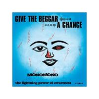 Monomono - Give The Beggar A Chance (Music CD)