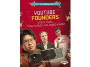Youtube Founders Steve Chen, Chad Hurley, and Jawed Karim STEM Trailblazer Bios Binding: Paperback Publisher: Lerner Pub Group Publish Date: 2014/04/01 Synopsis: Discusses the creators of Youtube, including how they met, their early ideas for the website, and what they are currently doing with their lives