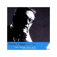Herman D. Koppel - Composer And Pianist Vol. 1 [Danish Import]