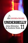 Underbelly 11