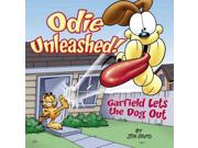 Odie Unleashed!: Garfield Lets The Dog Out Publisher: Random House Inc Publish Date: 9/27/2005 Language: ENGLISH Pages: 127 Weight: 1.2 ISBN-13: 9780345464644 Dewey: 741.5/6973