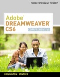 ADOBE DREAMWEAVER CS6: COMPREHENSIVE, 1E follows the Shelly Cashman Series proven step-by-step, screen-by-screen approach to teaching the Adobe Dreamweaver CS6 software.Important Notice: Media content referenced within the product description or the product text may not be available in the ebook version