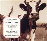 Adams: John's Book Of Alleged Dances; Gnarly Buttons