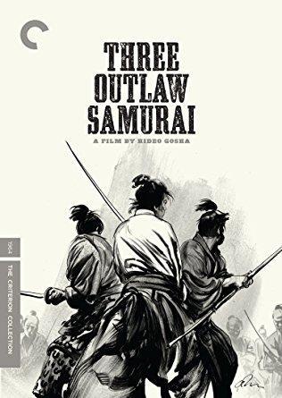Tetsuro Tamba & Isamu Nagato & Hideo Gosha-Three Outlaw Samurai
