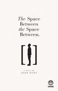 The Space Between The Space Between