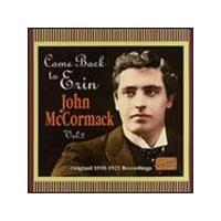 John Mccormack - Come Back To Erin - John McCormack Vol. 2