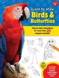 Learn To Draw Birds & Butterflies: Step-by-step Instructions For More Than 25 Winged Creatures